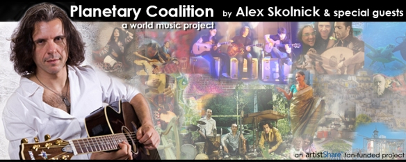 Planetary Coalition: a world music project by Alex Skolnick. An artistshare fan-funded project. (Artwork of this poster  © 2013 Maddy Samaddar Nomad 9 Design.
